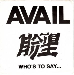 Avail - Who's To Say FRONT