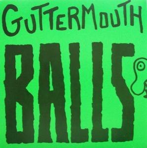 guttermouth - balls 1