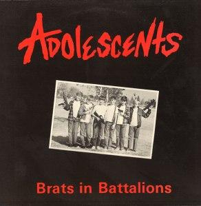 Adolescents – Brats In Battalions