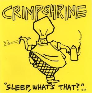 Crimpshrine - Sleep Whats That 1