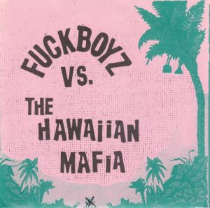 Vs. The Hawaiian Mafia