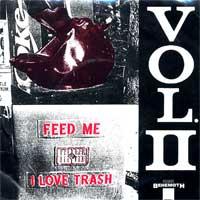 Feed Me I Love Trash Vol. 2
