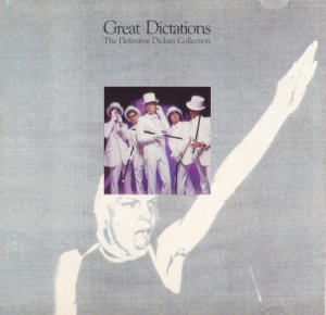 Great Dictations (The Definitive Dickies Collection)