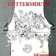Guttermouth-full length