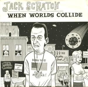Jack scratch when worlds collide