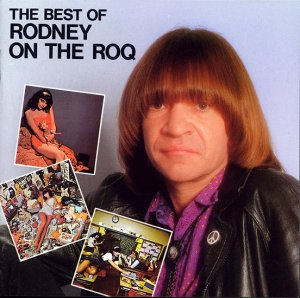 Best of Rodney on the ROQ