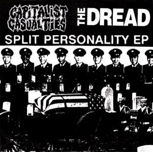 Split Personality (Dread\Capitalist Casualties Split)