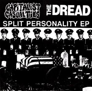Split Personality (Dread\Capitalist Casualties Split)