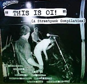 This Is Oi! (A Streetpunk Compilation)