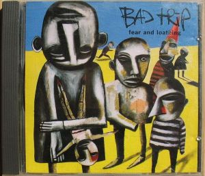 Bad Trip-Fear and Loathing