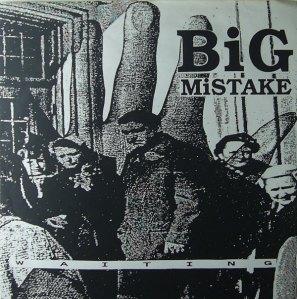 Big Mistake -Waiting