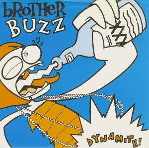 Brother Buzz - Dynamite