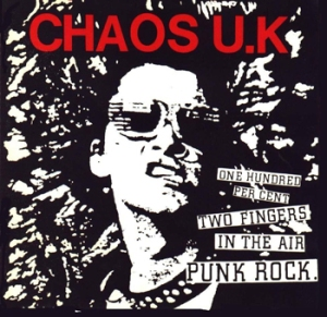 Chaos UK - Two Fingers