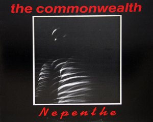 Commonwealth - Nepenthe