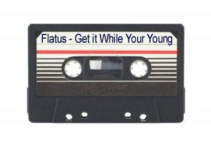 Flatus - Get it While Your Young