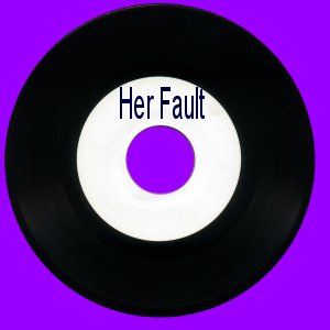 Her Fault
