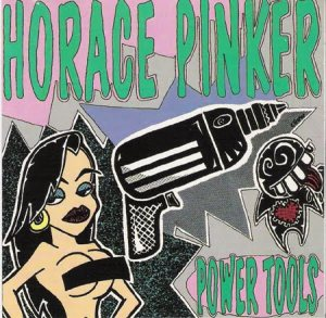 Horace Pinker - Power Tools