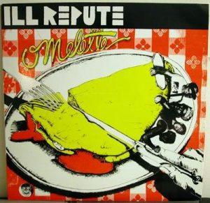 Ill Repute - Omlette