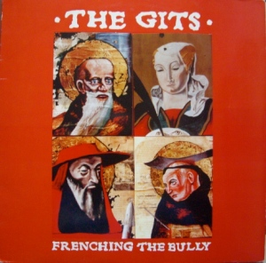 The Gits - Frenching the Bully1
